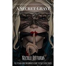 A Secret Grave