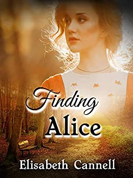 Finding Alice (Carmichael Saga Book 5) by [Cannell, Elisabeth]