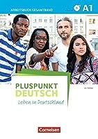Pluspunkt Deutsch - Leben in Deutschland A1: Gesamtband. Arbeitsbuch mit DVD-ROM und Loesungsbeileger