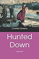 Hunted Down: Large Print
