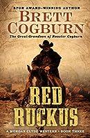 Red Ruckus (Morgan Clyde Westerns)