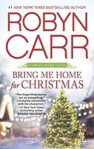 Bring Me Home For Christmas (A Virgin River Novel Book 14)