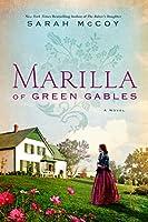 Marilla of Green Gables: A Novel