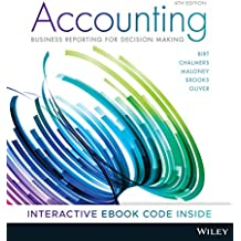 Accounting: Business Reporting for Decision Making 6E Hybrid