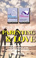 Summary Bundle: Parenting & Love: Includes Summary of The 5 Love Languages of Children & Summary of The 5 Love Languages of Teenagers
