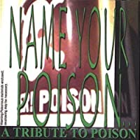Tribute to Poison