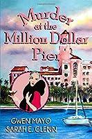 Murder at the Million Dollar Pier (Three Snowbirds)