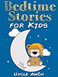 Bedtime Stories for Kids: Short Bedtime Stories For Children Ages 4-8 (Fun Bedtime Story Collection Book 1) (English Edition)