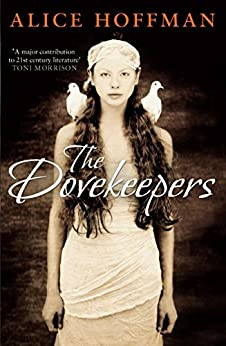 The Dovekeepers by [Hoffman, Alice]