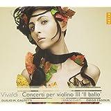 """Vivaldi: Concerti per Violino 3, """"Il ballo"""" (Tesori del Piemonte Vol. 40)"""