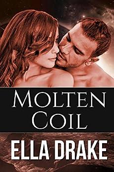 Molten Coil (Silver Bound Book 2) by [Drake, Ella]
