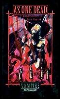 As One Dead (Vampire - The Masquerade)