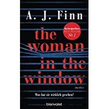 The Woman in the Window - Was hat sie wirklich gesehen?: Thriller - Der New-York-Times-Bestseller (German Edition)