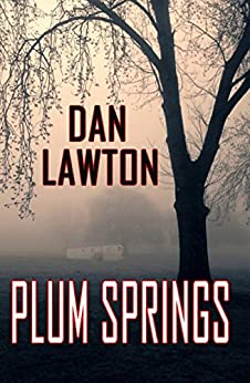 Plum Springs by [Lawton, Dan]