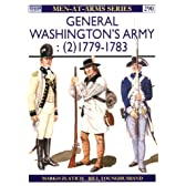 General Washington's Army (2): 1779-83 (Men-at-Arms)