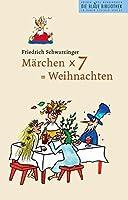 Maerchen x 7 = Weihnachten: (2006 - 2012)