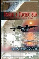 Under a Pacific Sun