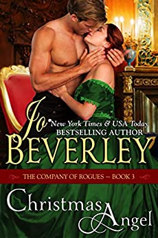 Christmas Angel (The Company of Rogues Series, Book 3): Regency Romance by [Beverley, Jo]