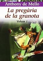 La pregària de la granota, 1