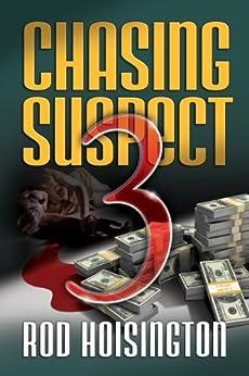 Chasing Suspect Three (Sandy Reid Mystery Series Book 4) by [Hoisington, Rod]