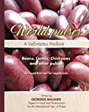 A Gastronomic Handbook for Beans Lentils Chickpeas and other pulses: An important tool for vegetarians [並行輸入品]