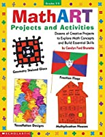 Math Art, Grades 3-5: Projects and Activities