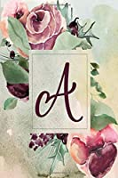 """Planner Undated 6""""x9"""" – Wine Green Floral Design - Initial A: Non-dated Weekly and Monthly Day Planner, Calendar, Organizer for Women, Teens – Letter A (Letter/Initial A – Wine Green Floral Design 6""""x9"""" Undated Planner Alphabet Series)"""