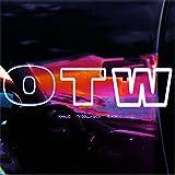 OTW [Explicit]
