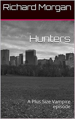 Hunters: Plus Size Vampire Episode 3 (English Edition)