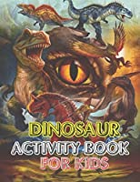 Dinosaur Activity book for kids: vol-1