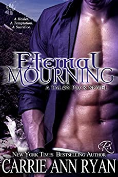 Eternal Mourning (Talon Pack Book 7) by [Ryan, Carrie Ann]