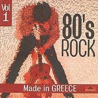 EIGHTIES ROCK VOL.1-MADE IN GREECE-V/A