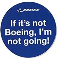 (ボーイング) BOEING If It's Not Boeing,I'm Not Going ステッカー