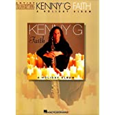 Kenny G-Faith: A Holiday Album (Artist Transcriptions)