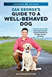 Zak George's Guide to a Well-Behaved Dog: Proven Solutions to the Most Common Training Problems for All Ages, Breeds, and Mixes 画像