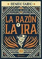 La Razón Y La Ira/ Reason and Anger (Mundo Sin Dioses/ World Without Gods)