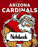 Notebook: The Salt River Valley Team Sport Match Arizona Cardinals Professional American Football Club Quote Taking Notes,  for Teens & Children Soft Cover College Ruled Lined Pages Book 7.5 x 9.25 Inches 110 Pages