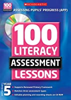 100 Literacy Assessment Lessons; Year 5