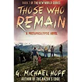 Those Who Remain: A Postapocalyptic Novel: 7