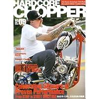 HARDCORE CHOPPER Magazine (ハードコア・チョッパー・マガジン) 2008年 09月号 [雑誌]