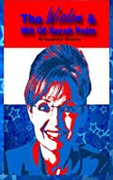 The Wisdom & Wit of Sarah Palin: an empty-headed volume and novelty notepad [並行輸入品]