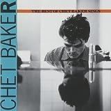 The Best Of Chet Baker Sings by Chet Baker (1989-08-04)