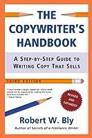 The Copywriter's Handbook, Third Edition