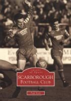 Scarborough Football Club (Archive Photographs)