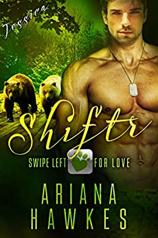 Shiftr: Swipe Left for Love (Jessica): BBW Bear Shifter Menage Romance (Hope Valley BBW Dating App Romance Book 8) by [Hawkes, Ariana]