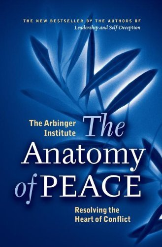The Anatomy of Peace: Resolving the Heart of Conflictの詳細を見る