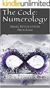 The Code: Numerology : Mind Revolution Program (English Edition)
