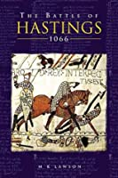 The Battle of Hastings: 1066 (Battles & Campaigns)