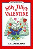 Silly Tilly's Valentine (An I Can Read Book)