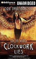 Clockwork Lies: Iron Wind: Library Edition (Clockwork Heart)